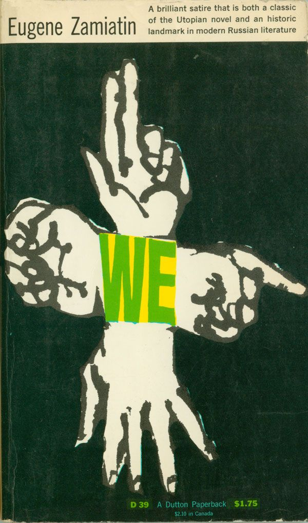 We by Yevgeny Zamyatin. Published by E.P. Dutton in 1952.