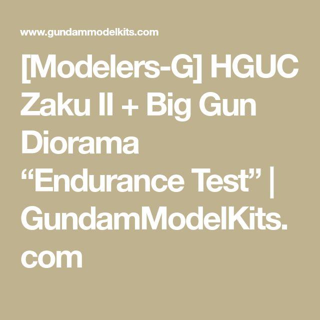"[Modelers-G] HGUC Zaku II + Big Gun Diorama ""Endurance Test"" | GundamModelKits.com"