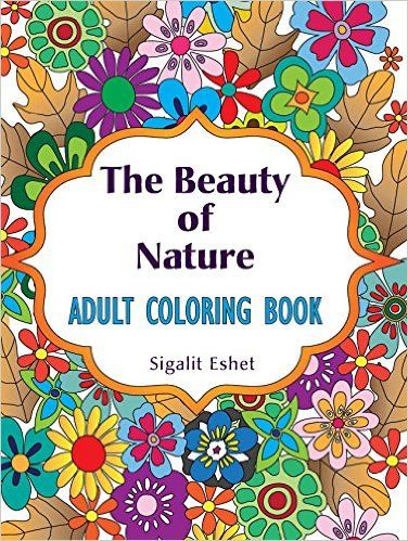 Adult Coloring Book The Beauty Of Nature Print