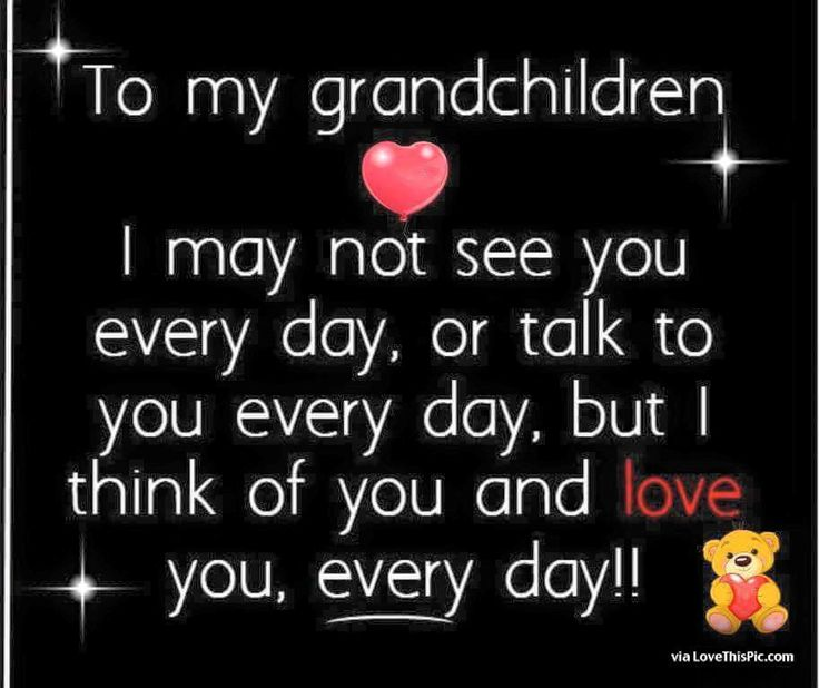 To My Grandchildren I Love You