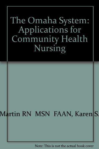 The Omaha System: Applications for Community Health Nursing, 1e