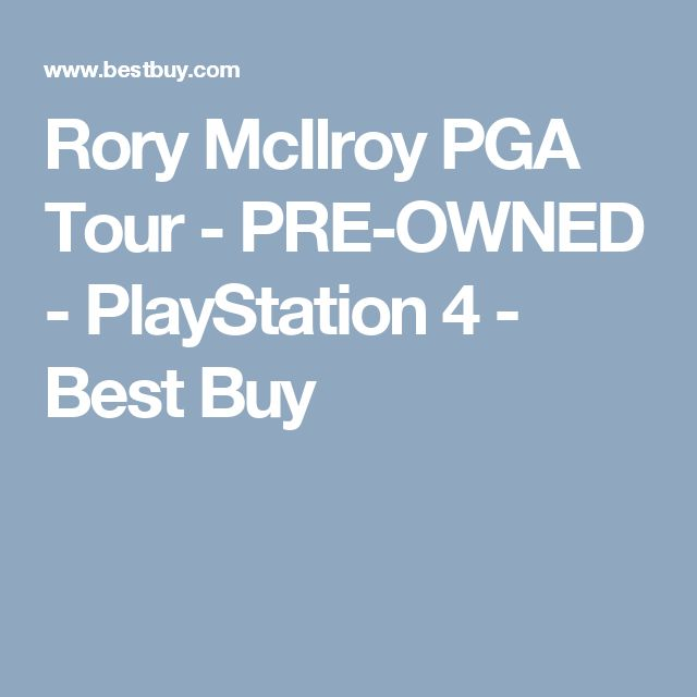 Rory McIlroy PGA Tour - PRE-OWNED - PlayStation 4 - Best Buy