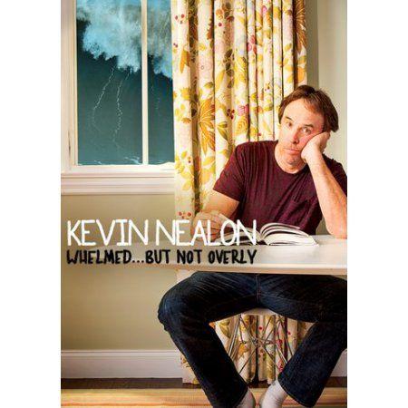 Kevin Nealon: Whelmed... But Not Overly