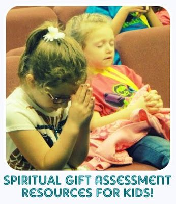 All Things With Purpose: Spiritual Gift Assessment for Kids