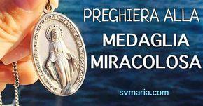 Preghiera alla Medaglia Miracolosa, i tesori delle tue grazie. La preghiera e la storia DELLA MEDAGLIA MIRACOLOSA, Santa Caterina Labouré