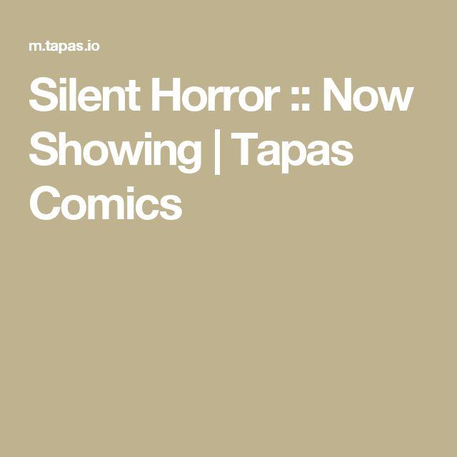 Silent Horror :: Now Showing | Tapas Comics