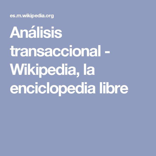 Análisis transaccional - Wikipedia, la enciclopedia libre