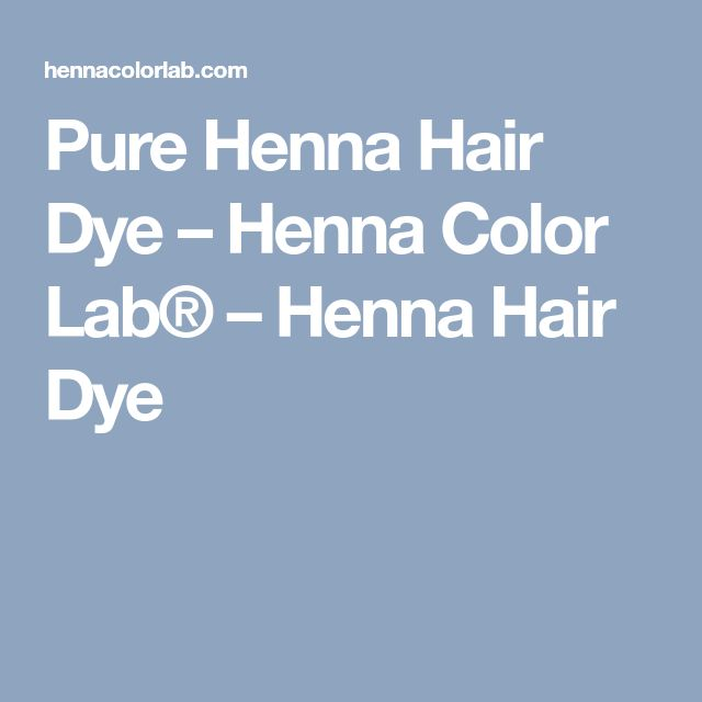 Pure Henna Hair Dye – Henna Color Lab® – Henna Hair Dye