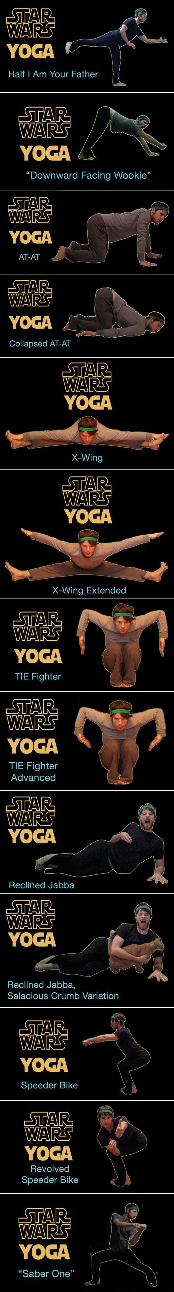 star wars yoga ahahahahaha. I didn't know which board to post it on lol
