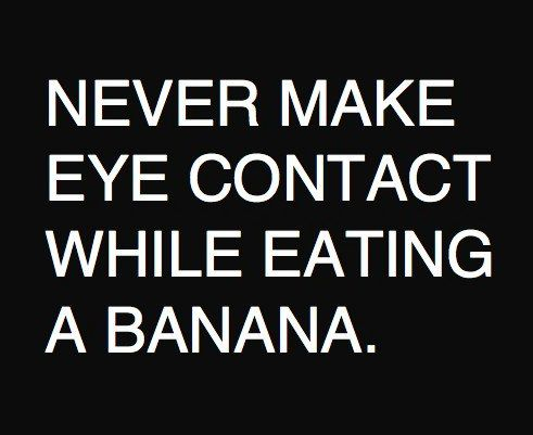 hahahaEye Contacts, Laugh, Quotes, Bananas, Eyecontact, So True, Funny Stuff, Humor, True Stories