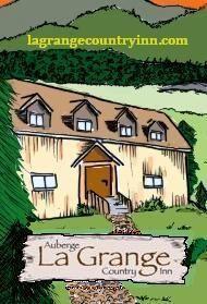 La Grange Country Inn      37 Rockhurst Road, Wakefield       (819) 459-3939