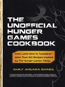 "When it comes to The Hunger Games, staying alive means finding food any way possible... The Unofficial Hunger Games #Cookbook: From Lamb Stew to ""Groosling"" - More than 150 Recipes Inspired by The Hunger Games Trilogy by Emily Ansara Baines. Buy this eBook on #Kobo: http://www.kobobooks.com/ebook/The-Unofficial-Hunger-Games-Cookbook/book-V4Vqwg83JEa7ao6bAvRnSA/page1.html"