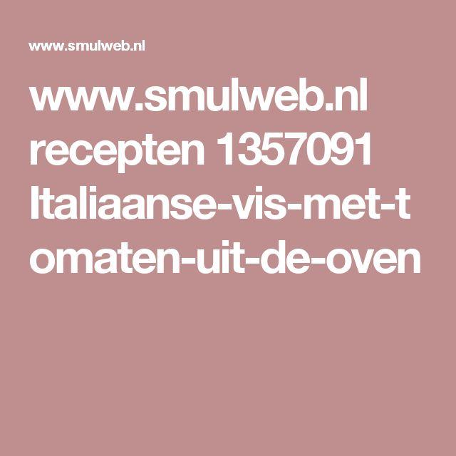 www.smulweb.nl recepten 1357091 Italiaanse-vis-met-tomaten-uit-de-oven