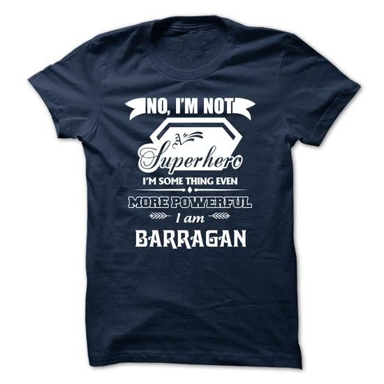 SPECIAL - I Am BARRAGAN #name #BARRAGAN #gift #ideas #Popular #Everything #Videos #Shop #Animals #pets #Architecture #Art #Cars #motorcycles #Celebrities #DIY #crafts #Design #Education #Entertainment #Food #drink #Gardening #Geek #Hair #beauty #Health #fitness #History #Holidays #events #Home decor #Humor #Illustrations #posters #Kids #parenting #Men #Outdoors #Photography #Products #Quotes #Science #nature #Sports #Tattoos #Technology #Travel #Weddings #Women