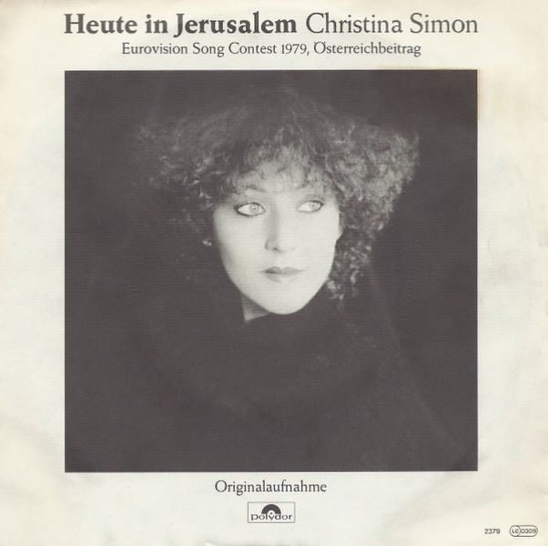 """Heute In Jerusalem"" performed by Christina Simon. Austria @ Eurovision 1979."