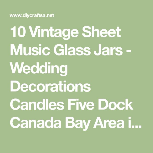 10 Vintage Sheet Music Glass Jars - Wedding Decorations Candles Five Dock Canada Bay Area image 2 - DIY and Crafts