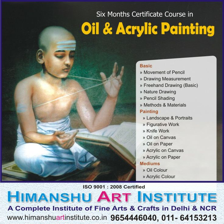 """""""6 MONTHS CERTIFICATE COURSE IN OIL & ACRYLIC PAINTING"""" Course Content: BASIC - Movement of Pencil, Drawing Measurement, Freehand Drawing, Nature Drawing, Pencil Shading,PAINTING - Landscape, Portraits, Figurative Work, Knife Work, Oil on Canvas, Oil on Paper, Acrylic on Canvas, Acrylic on Paper    For more details call: 9654446040, 011-43557340  """