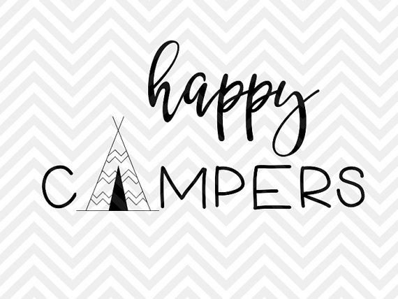 Happy Campers Camping SVG and DXF Cut File by KristinAmandaDesigns