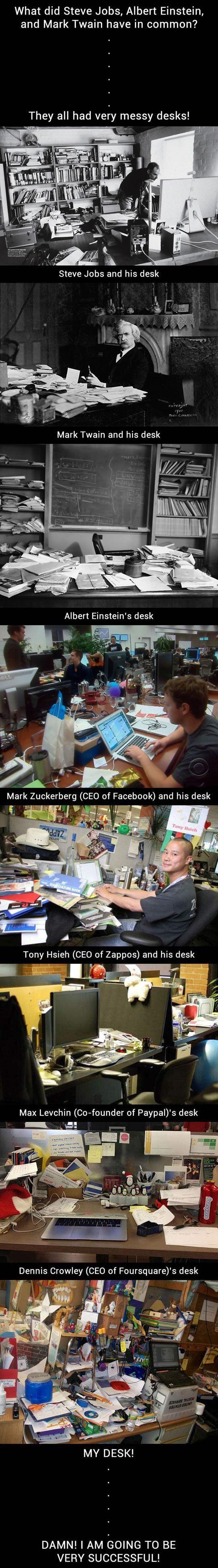 The secret of a messy desk | Messy desk. Funny images. Steve jobs