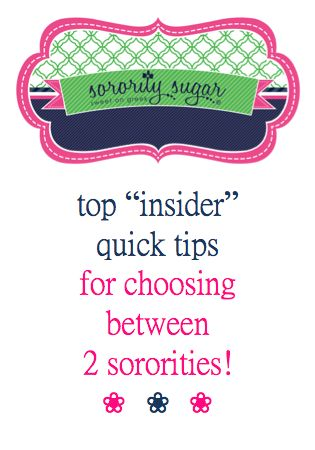 Sometimes a PNM is blessed to have 2 or 3 favorite sorority choices after the Preference Round. Making a final ranking decision can be extremely tough if you love more than one sisterhood at the end of recruitment. Rho Gamma/Gamma Chis have the BEST nuggets of advice for PNMs. sorority sugar followers share some of their most fantastic tips for making a tough rush decision!!