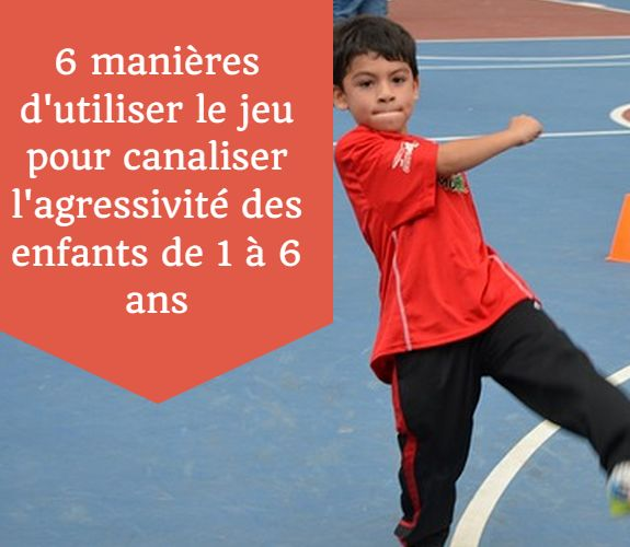 agressivité enfants 1 à 6 ans