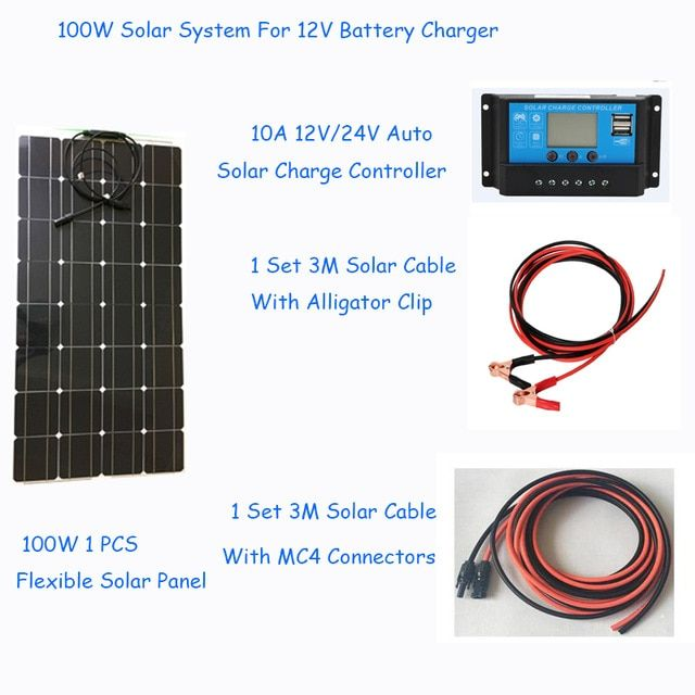 Diy Solar System Kits 100w 1x100w Flexible Solar Panel 12v 1x 10a 12v Solar Controller 3m Solar Cables Diy Solar System Flexible Solar Panels Solar System Kit