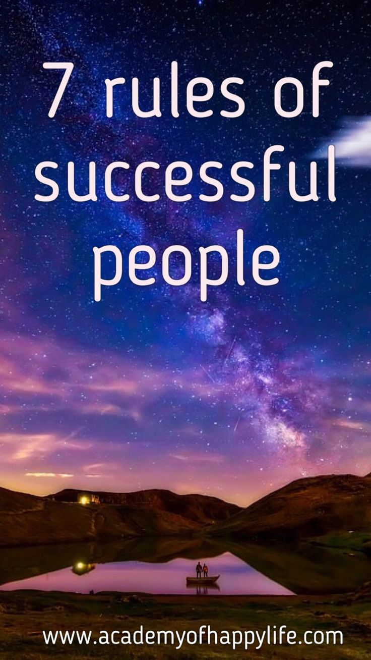 These simple rules will help you become a successful person. Just follow them too. Your success depends on you! Enjoy your life. Be successful!