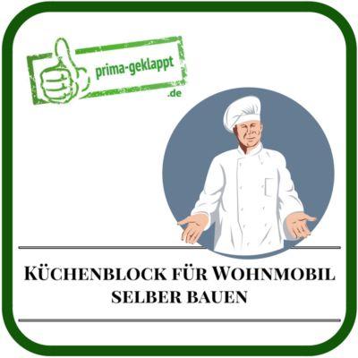 Wohnmobil-Küchenblock selber bauen