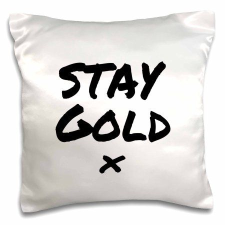 3dRose Stay Gold quote meaning be fresh, true to yourself and appreciate life, Pillow Case, 16 by 16-inch