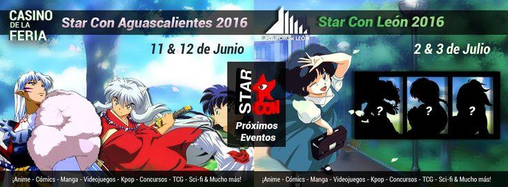 Star Con 2016 - Aguascalientes, México, 11 y 12 de Junio 2016 ~ Kagi Nippon He ~ Anime Nippon-Jin