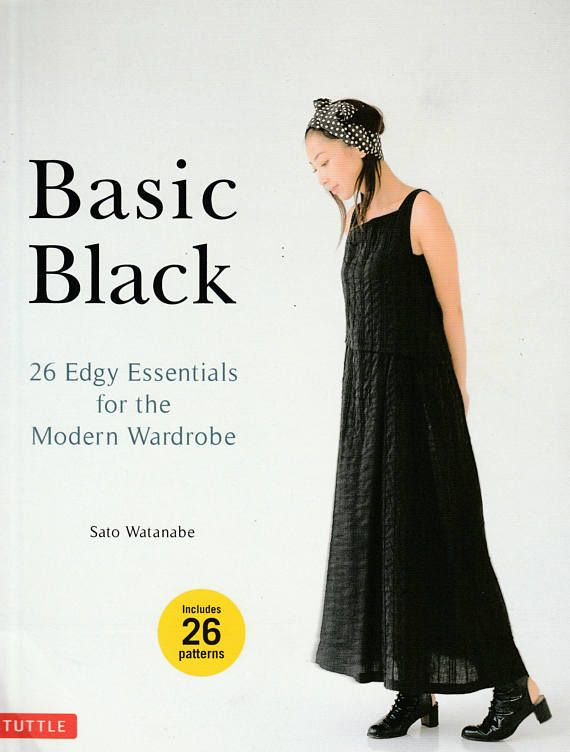 Basic Black : 26 Edgy Essentials for the Modern Wardrobe by