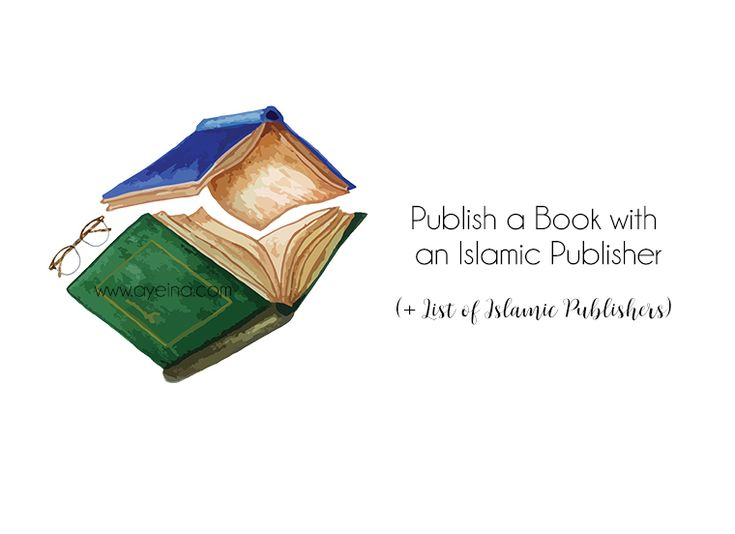 7 steps to publish your book with a traditional publisher + list of Islamic Book Publishers & 90+ Publishers seeking submissions from Muslim writers.