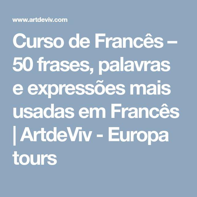 25+ Melhores Ideias De Frases Em Francês No Pinterest