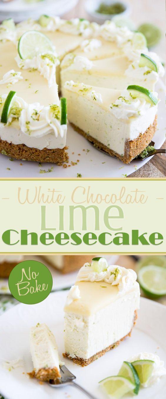 No Bake White Chocolate Lime Cheesecake | Food And Cake Recipes