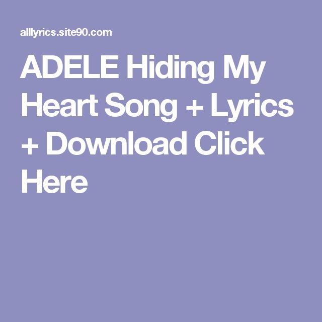 ADELE Hiding My Heart Song + Lyrics + Download  Click Here