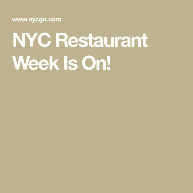 NYC Restaurant Week Is On!