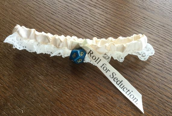 RPG or Dungeons and Dragons wedding garter. by YourThemedWedding | AHAHAHAHAHAHAHA! :'D