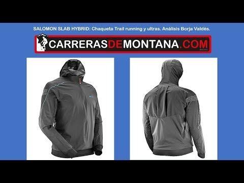Salomon Slab Hybrid Jacket: Chaqueta trail running y ultra trail. Análisis Borja Valdés. - YouTube