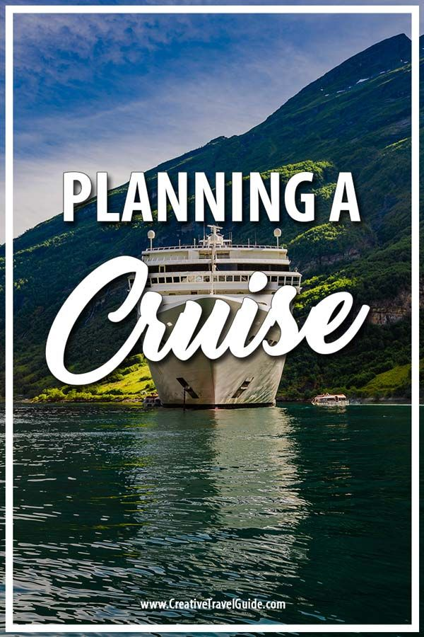 How To Plan A Cruise Holiday Cruise Travel Cruise Holidays Cruise