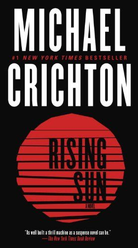Rising Sun: A Novel by Michael Crichton https://smile.amazon.com/dp/B007UH4D86/ref=cm_sw_r_pi_dp_x_WdfizbBH4GVZ8