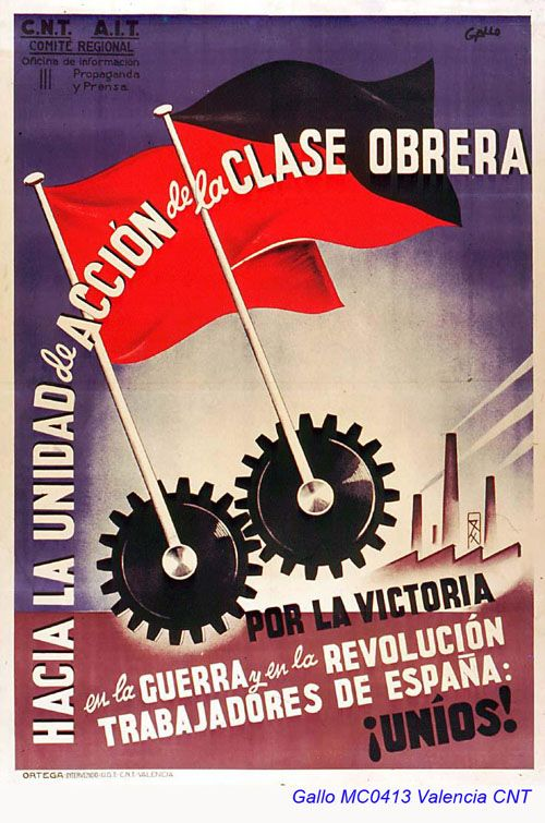 """Luis García Gallo (autor). """"Hacia la unidad de acción de la clase obrera. Por la victoria en la Guerra y en la Revolución, Trabajadores de España: ¡Uníos!"""" Valencia, CNT."""
