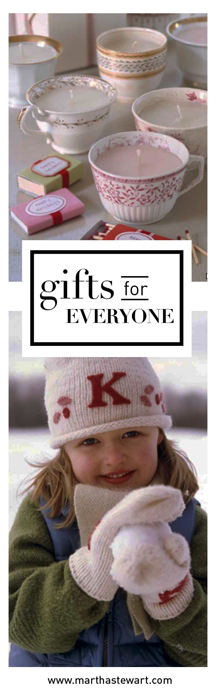 Gifts for Everyone | Martha Stewart Living - You don't have to spend a fortune this year to give out meaningful gifts. With a little forethought and these ideas, you can easily create something for everyone in your life. The best part? You'll be able to add your own personal touch.