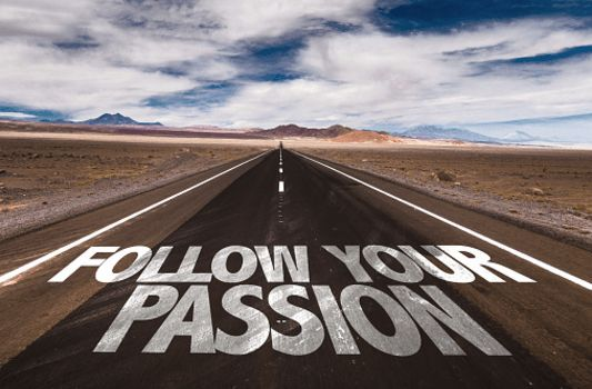 Find your passion ...
