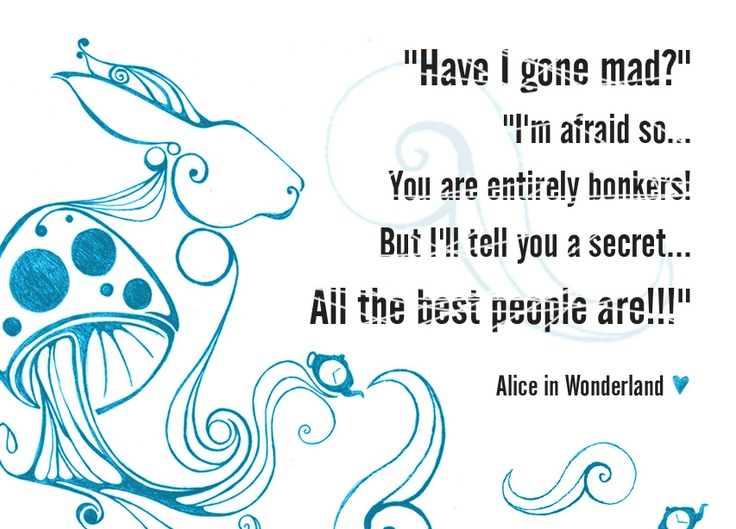 Alice in Wonderland quote // Artwork by Vera: Movies Tv, Music Quotes, Book Quotes