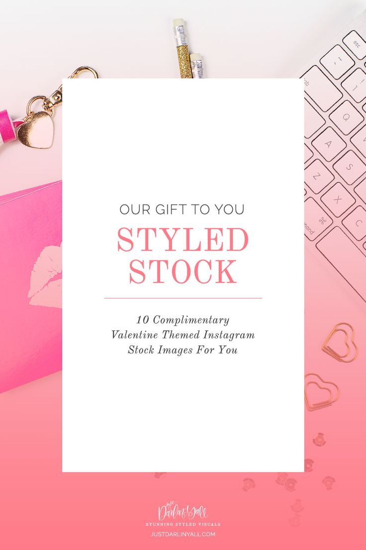 Have you grabbed our free 10 Valentine stock images yet? These images can be used to help with posting to Instagram, or to create gorgeous blog post images. Click through to our site and learn how you can get these stunning visuals and put them to use right away! Go to https://justdarlinyall.com to download.
