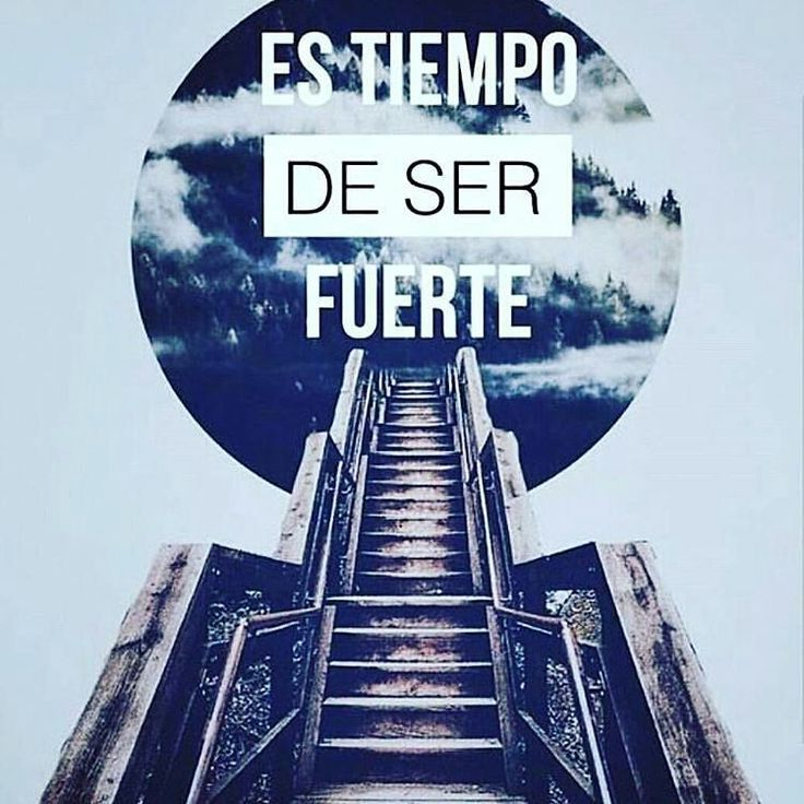 Mira que te mando que te esfuerces y seas valiente; no temas ni desmayes porque Jehová tu Dios estará contigo en dondequiera que vayas.  Josué 1:9  It's time to be strong. Be strong and of good courage; be not affrighted neither be thou dismayed: for Jehovah thy God is with thee whithersoever thou goest. Jos 1:9