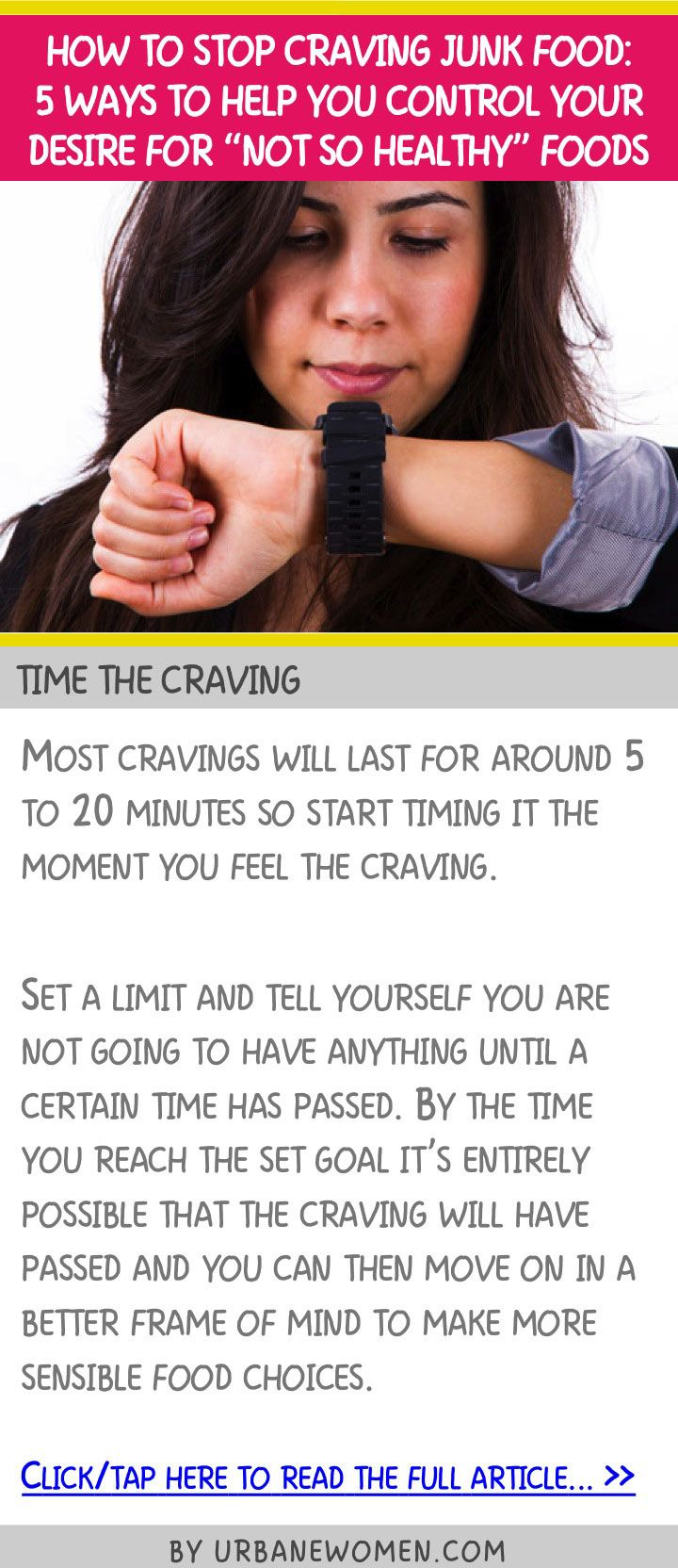 "How to stop craving junk food: 5 ways to help you control your desire for ""not so healthy"" foods - Time the craving"