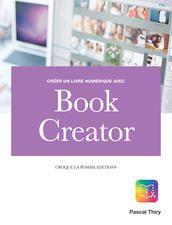 Créer un livre numérique avec Book Creator, by Pascal Thiry