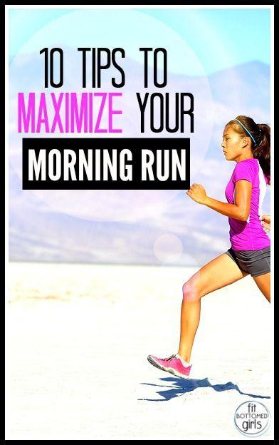 Great tips to maximize your morning run! #runningtips