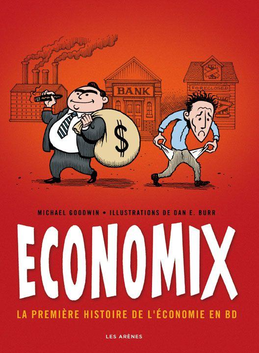 Economix - Editions les Arènes